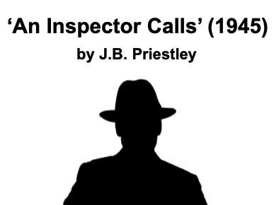 Inspector Calls (Priestley) - GCSE AQA - KS4