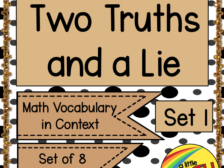 Two Truths and A Lie - Math Vocabulary Set 1