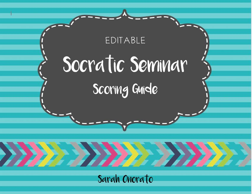 Socratic Seminar Scoring Guide/ Rubric (EDITABLE)