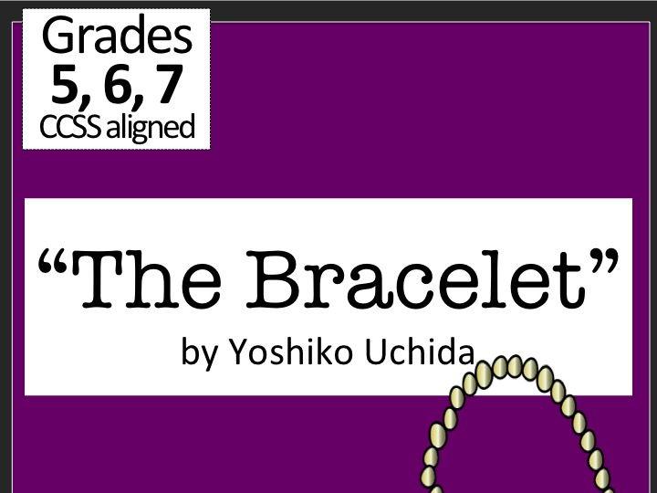 """""""The Bracelet"""" by Yoshiko Uchida"""
