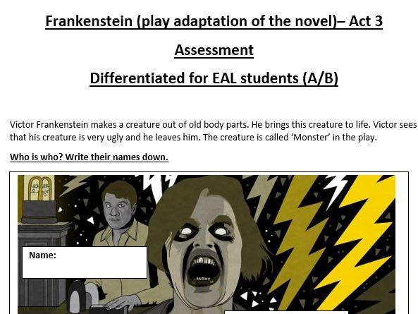 Frankenstein (the Play) -Assessment for EAL