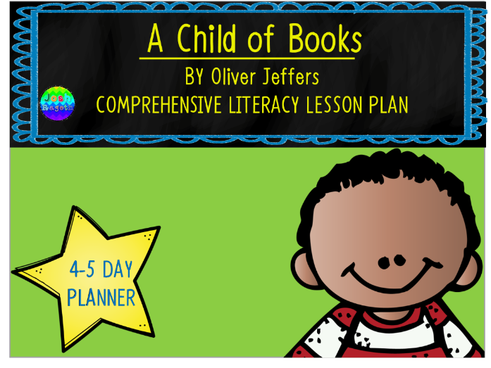 A Child of Books by Oliver Jeffers 4-5 Day Lesson Plan and Activities