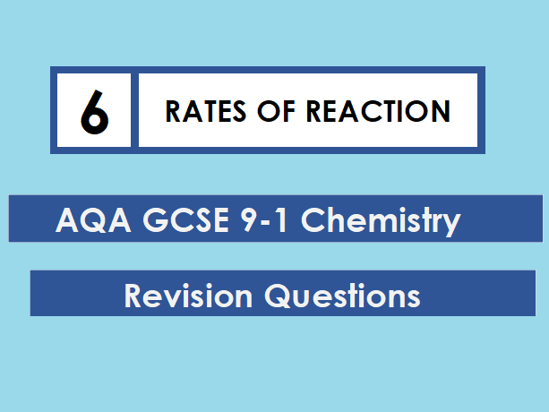 AQA Chemistry GCSE 9-1 Revision Mat: RATE OF REACTION