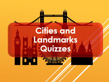 End of Term: Easter 2018: Cities; countries and landmarks quizzes (x2)