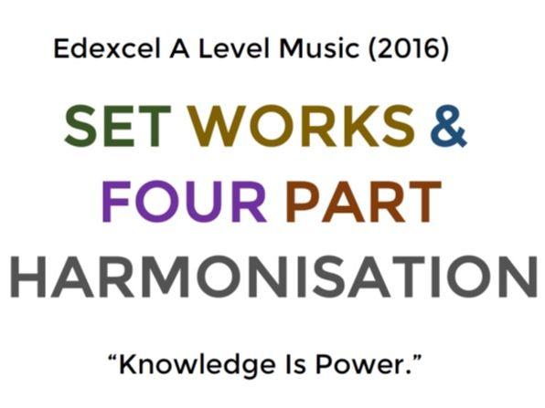 A Level Music Set Works & Four Part Harmonisation (2016)