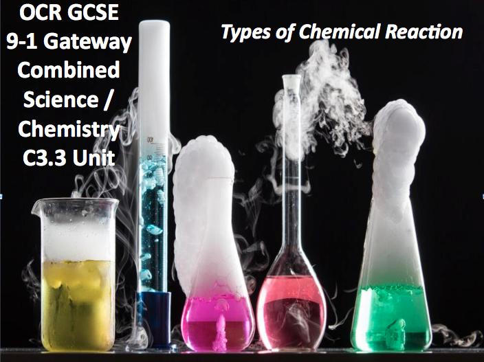 OCR GCSE 9-1 Gateway Combined Science / Chemistry C3.3 Unit