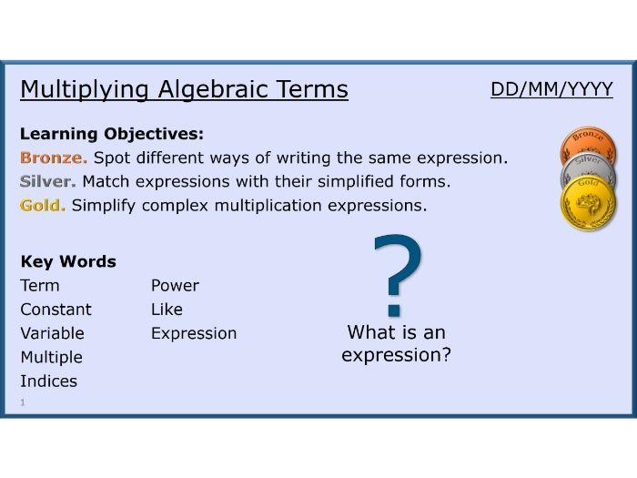 Algebra 05/31 Multiplying Algebraic Terms