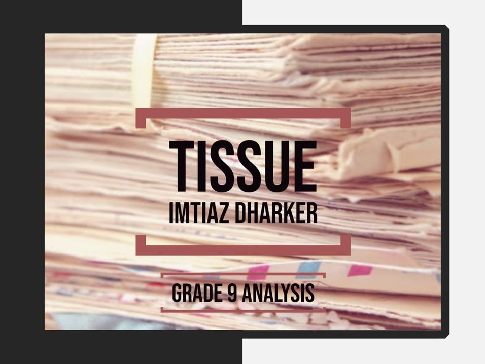 Tissue – Grade 9 quotation analysis & model answers