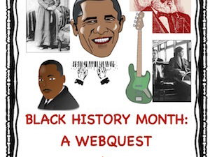 Black History Month: A Webquest!