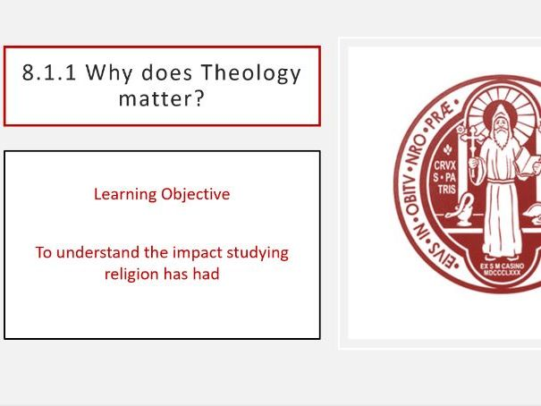8.1.1 Why does Theology matter?