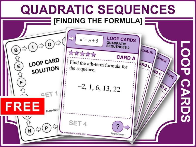 Quadratic Sequences: Finding the Formula (Loop Cards)