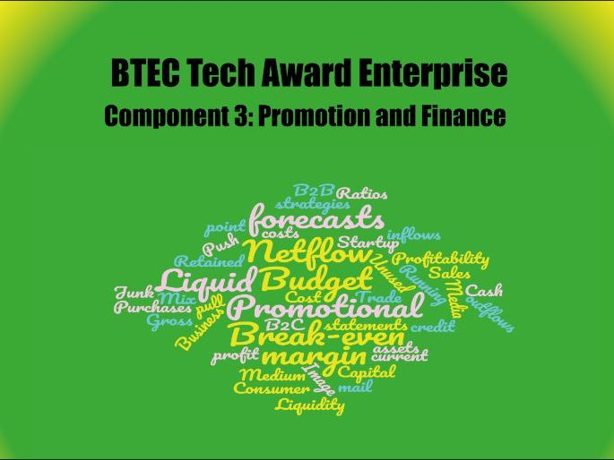 BTEC Tech Award Enterprise Component 3 Promotion and Finance