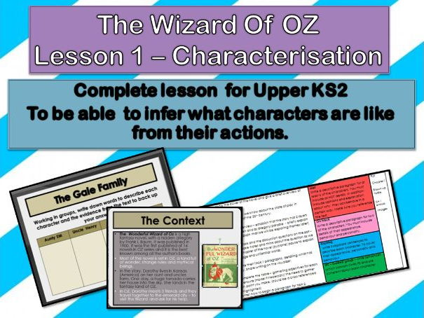 Wizard of OZ - Lesson 1   Analysing characters