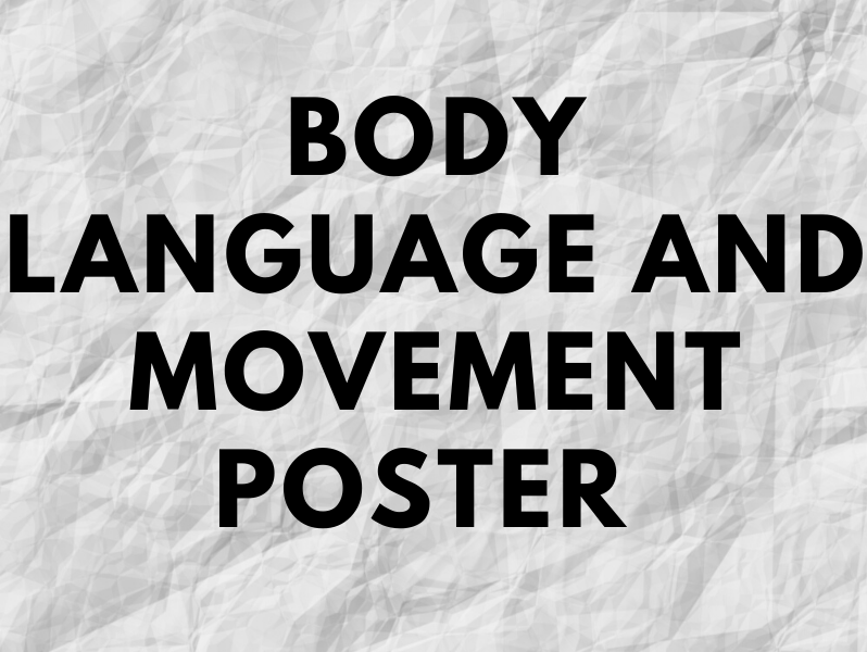 Body Language and Movement Poster