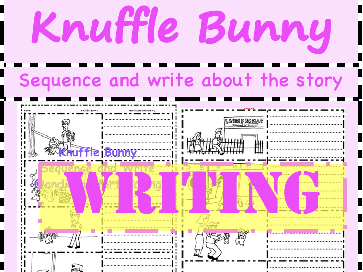 Knuffle Bunny Mo Willems - Sequence write colour & retell the story Cut & Paste