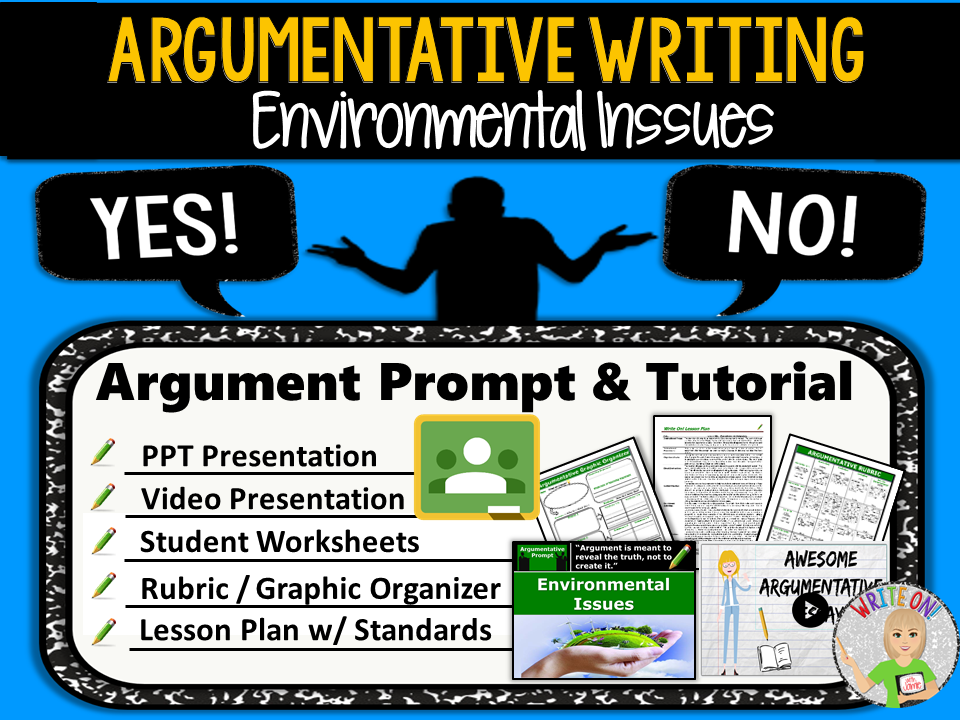 Argumentative Writing Lesson / Prompt – Digital Resource – Environmental Issues – Middle School