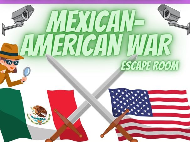 Mexican American War Escape Room
