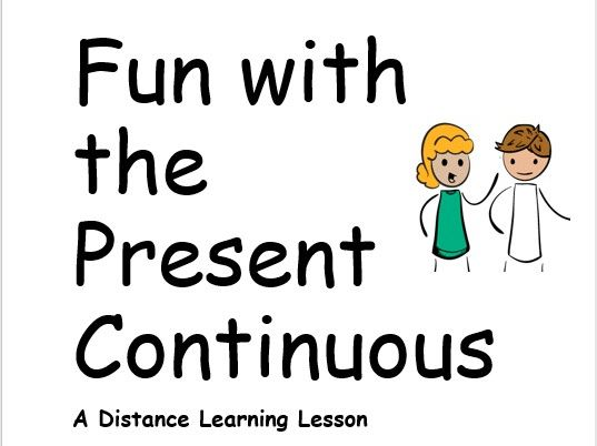 Fun with the Present Continuous