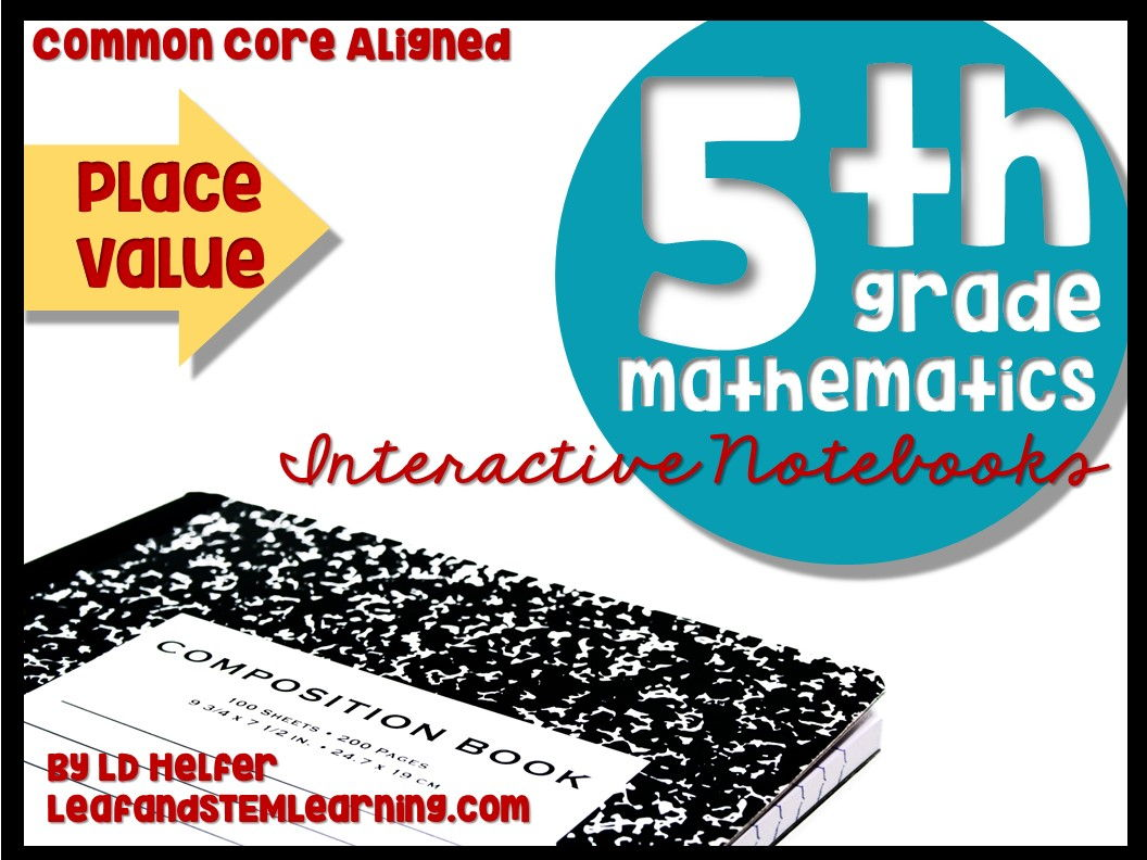 Grade 5 Place Value Interactive Math Notebooks for the Common Core