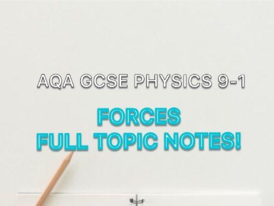 AQA GCSE PHYSICS 9-1 FORCES NOTES FULL TOPIC