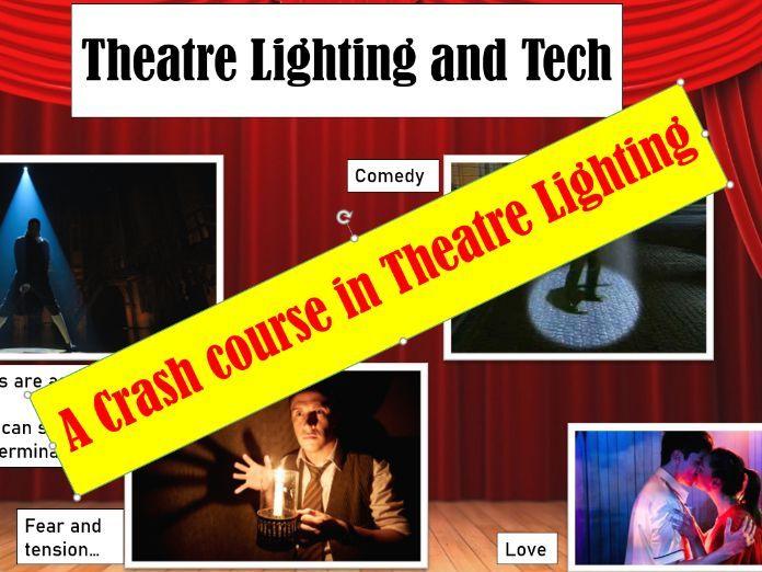 Theatre Lighting/Tech Lesson
