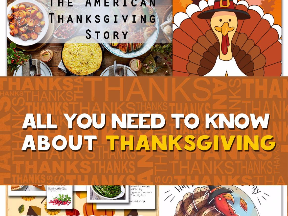 All you need to know  about thanksgiving