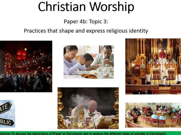 Edexcel A level 2016 - Christian worship