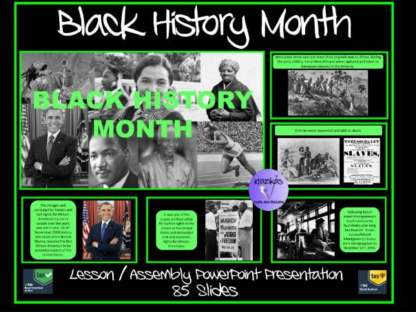 Black History Month Lesson / Assembly PowerPoint - 85 Slides