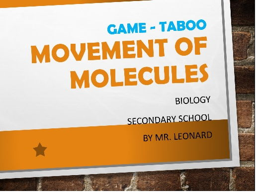 Taboo GAME on OSMOSIS, DIFFUSION and ACTIVE TRANSPORT