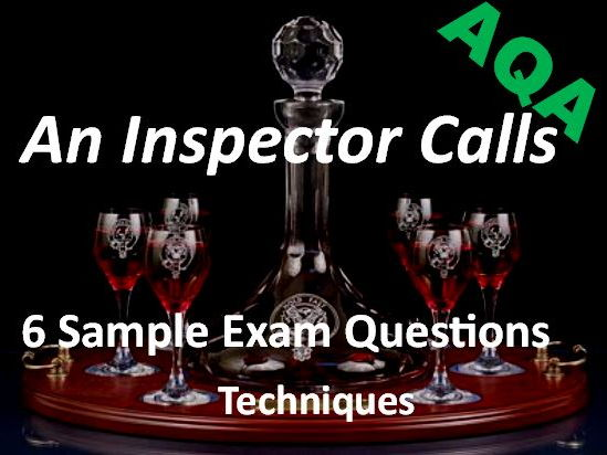 An Inspector Calls Exam Questions on Techniques AQA