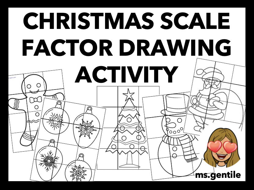 Christmas Scale Factor Drawings