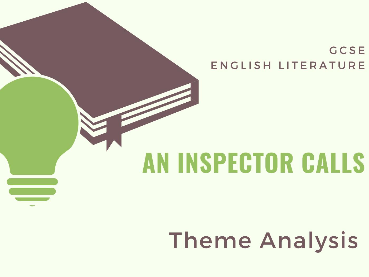 An Inspector Calls - Theme Analysis