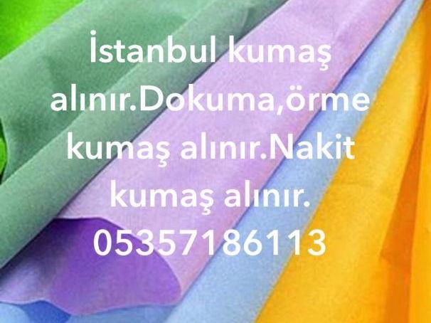 Stok kumaş alanlar 05357186113,stok kumaş alan kumaşçılar