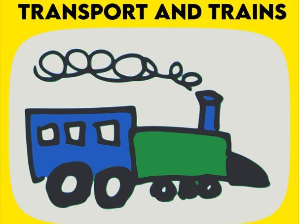 Transport and Trains KS1 and EYFS
