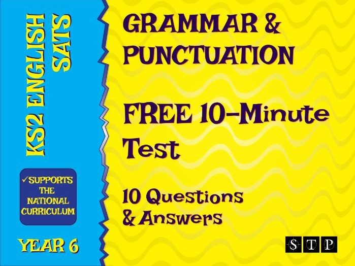 KS2 SATs FREE 10-Minute Test: Grammar & Punctuation (SPaG – Year 6)