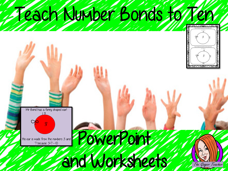 Teach Number Bonds to Ten – PowerPoint and Worksheets