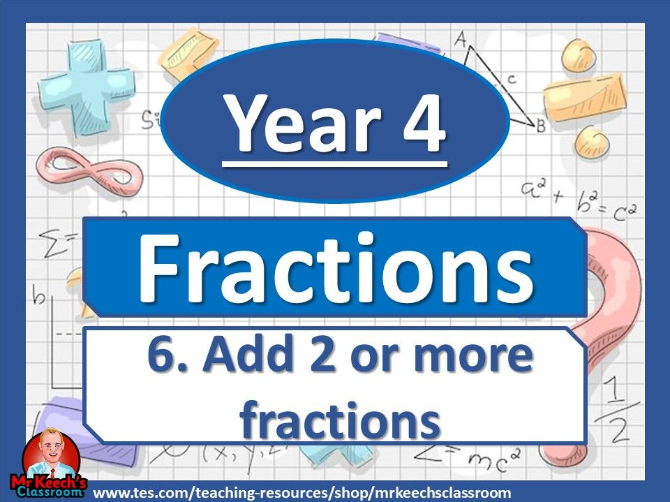 Year 4 – Fractions – Add 2 or more fractions - White Rose Maths