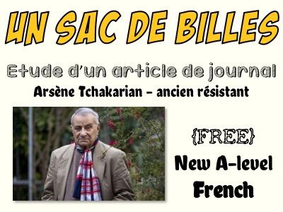 """Un sac de billes - Etude d'un article de journal """"Arsène Tchakarian - ancien résistant""""  - FREE"""