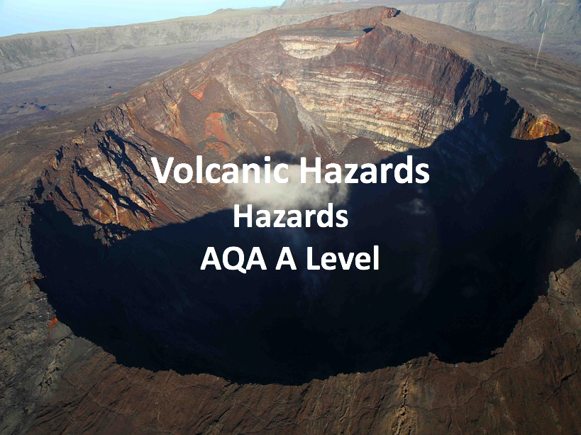 Volcanic Hazards - AQA A Level Geography