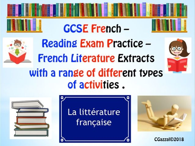 French GCSE – New Specs - French Literature – Reading Comprehensions.
