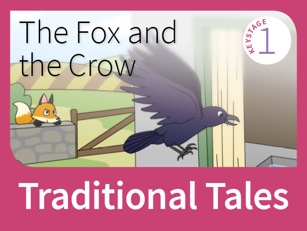 The Fox and the Crow - Tales of Foolishness (Traditional Tales)