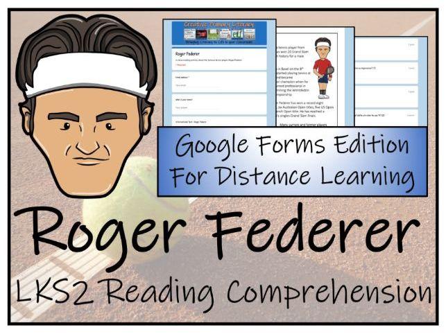 LKS2 Roger Federer Reading Comprehension & Distance Learning Activity