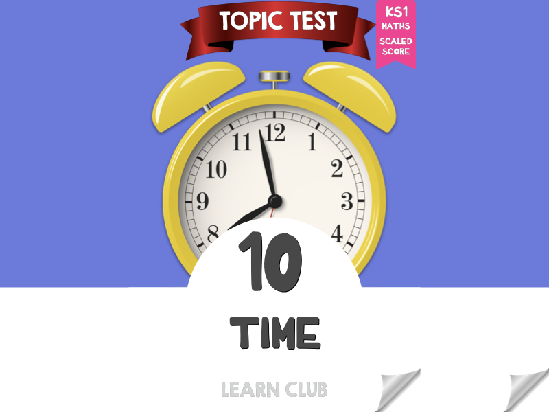 KS1 Maths Topic Test - Time