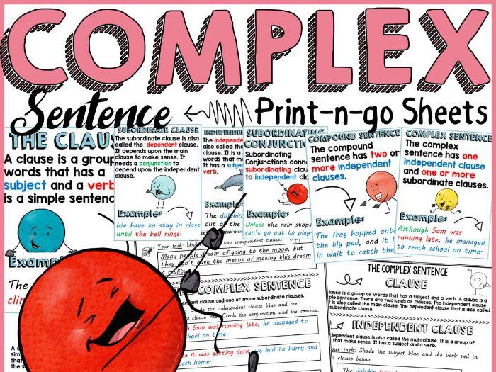 COMPLEX SENTENCE: PRINT-N-GO-SHEETS