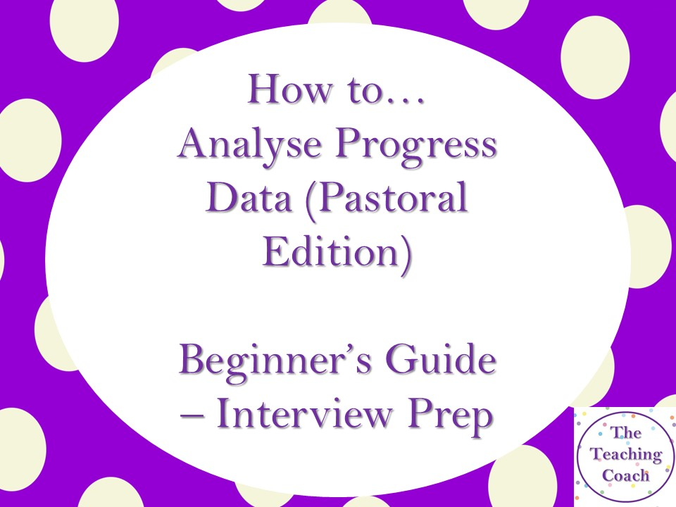 How to...analyse data - Pastoral Leader - Interview - CPD - Data Analysis and Progress Achievement