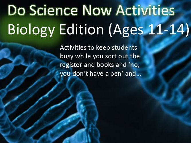 Biology Lesson Starters - Do Science Now - Ages 11 to 14