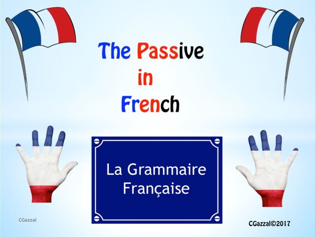 A Complete Guide to the Passive in French.
