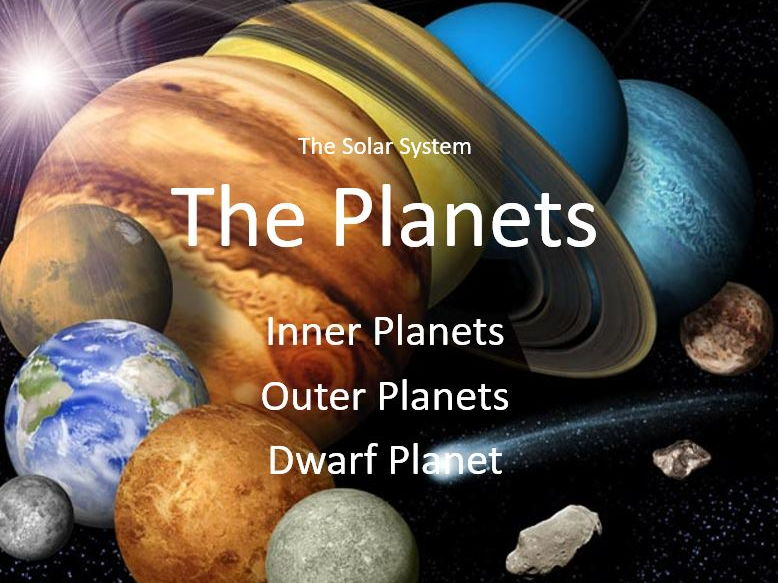 Physics Celestial Objects - The Planets