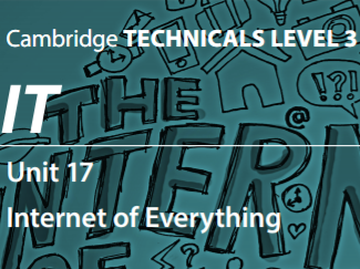 Unit 17 - Internet of Everything 2016 (P2)