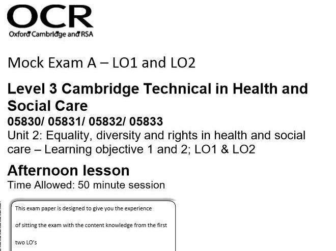 Cambridge Technical Level 3 Health & Social Care Unit 2 Mock Exam Papers and mark schemes X 6